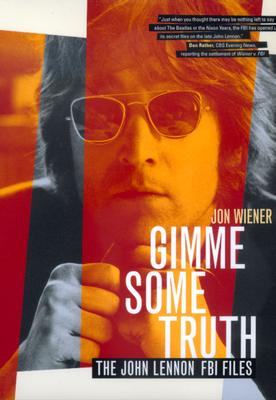 Gimme Some Truth - Wiener, Jon