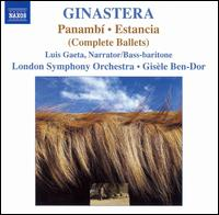 Ginastera: Panambí; Estancia - Andrew Marriner (clarinet); Janice Graham (violin); Kieran Moore (oboe); Luis Gaeta; Luis Gaeta (bass baritone);...
