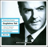 Gioacchino Rossini: Guglielmo Tell - Angelo Mercuriali (vocals); Anna Maria Roverre (vocals); Antonio Massaria (vocals); Attilio Barbesi (vocals);...