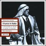 Gioacchino Rossini: Il turco in Italia
