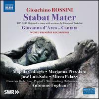 Gioachino Rossini: Stabat Mater - José Luis Sola (tenor); Majella Cullagh (soprano); Marianna Pizzolato (mezzo-soprano); Mirco Palazzi (bass);...
