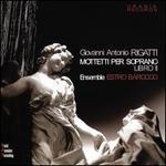 Giovanni Antonio Rigatti: Motteti per soprano, Libro II