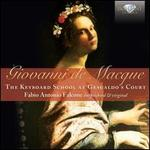 Giovanni de Macque: The Keyboard School at Gesualdo?s Court