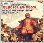 Giovanni Gabrieli: Music for San Rocco - David Hurley (falsetto); Fred Jacobs (chitarrone); Gabrieli Consort; Gabrieli Consort & Players;...