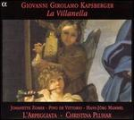 Giovanni Girolamo Kapsberger: La Villanella