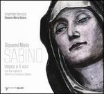 Giovanni Maria Sabino: Vespro a 5 voci, con due Motetti di Antonino e Francesco Sabino