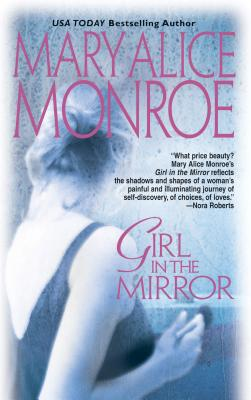 Girl in the Mirror - Monroe, Mary Alice