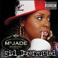 Girl Interrupted - Ms. Jade
