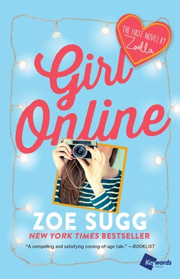 Girl Online: The First Novel by Zoella - Sugg, Zoe