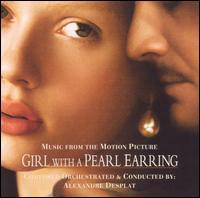 Girl with a Pearl Earring [Music from the Motion Picture] - Alexandre Desplat