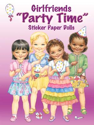 Girlfriends Party Time Sticker Paper Dolls - Cannon, Joanne Mary