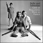 Girls in Peacetime Want to Dance [LP]