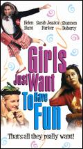 Girls Just Want to Have Fun - Alan Metter