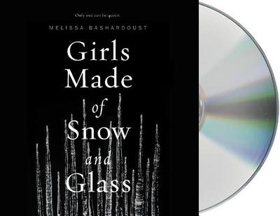 Girls Made of Snow and Glass - Bashardoust, Melissa, and Ikeda, Jennifer (Read by)