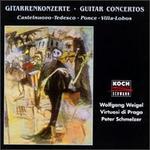 Gitarrenkonzerte: Castelnuovo-Tedesco, Ponce, Villa-Lobos