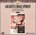 Giulietta Degli Spiriti [Original Motion Picture Soundtrack]