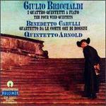 Giulio Briccialdi: I Quattro Quintetti a Fiato; Benedetto Carulli: Quartetto da le Comte Ory di Rossini
