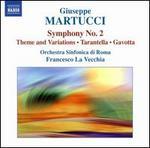 Giuseppe Martucci: Complete Orchestral Music, Vol. 2