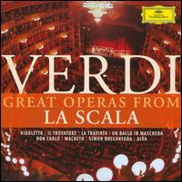 Giuseppe Verdi: Great Operas from La Scala - Adriana Lazzarini (vocals); Alessandro Maddalena (vocals); Alfredo Giacomotti (vocals); Alfredo Mariotti (vocals); Angelo Mercuriali (vocals); Antoinetta Stella (vocals); Antonietta Stella (vocals); Antonio Cassinelli (vocals); Antonio Savastano (vocals)