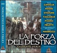 Giuseppe Verdi: La Forza del Destino - Carlo Tagliabue (vocals); Dario Caselli (vocals); Ebe Stignani (vocals); Ernesto Dominici (vocals); Galliano Masini (vocals);...
