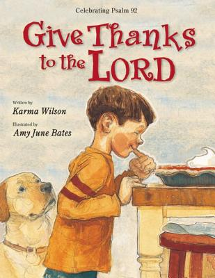 Give Thanks to the Lord - Wilson, Karma