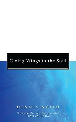 Giving Wings to the Soul - Ngien, Dennis