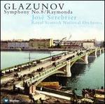 Glazunov: Symphony No. 8; Raymonda