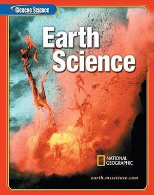 Glencoe Iscience: Earth Iscience, Student Edition - McGraw-Hill Education