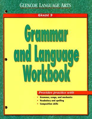Glencoe Language Arts Grammar and Language Workbook Grade 9 - McGraw-Hill/Glencoe (Creator)