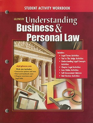 Glencoe Understanding Business & Personal Law: Student Activity Workbook - Brown, Gordon W, and Sukys, Paul A