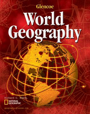 Glencoe World Geography - Boehm, Richard G