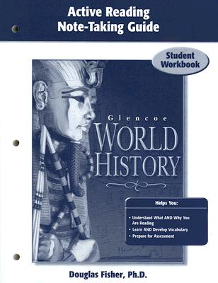 Glencoe World History, Active Reading Note-Taking Guide: Student Workbook - McGraw-Hill Education