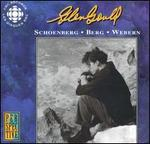 Glenn Gould Plays Schoenberg, Berg, Webern