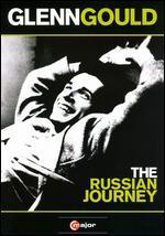 Glenn Gould: Russian Journey