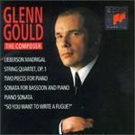 Glenn Gould the Composer
