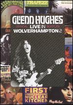 Glenn Hughes: Live in Wolverhampton 2 - Ian Carmichael