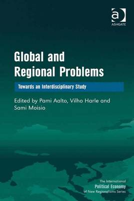 Global and Regional Problems: Towards an Interdisciplinary Study - Aalto, Pami