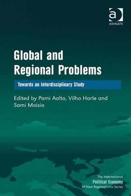 Global and Regional Problems: Towards an Interdisciplinary Study - Aalto, Pami