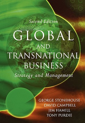 Global and Transnational Business: Strategy and Management - Stonehouse, George, and Campbell, David, and Hamill, Jim