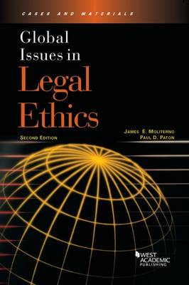 Global Issues in Legal Ethics - Moliterno, James, and Paton, Paul