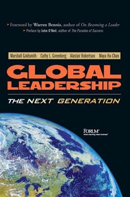 Global Leadership: The Next Generation - Goldsmith, Marshall, Dr.