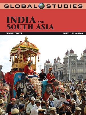 Global Studies: India and South Asia - Norton, James K, and Norton James