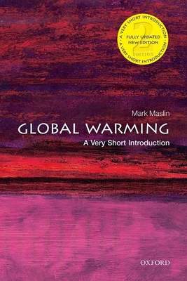 Global Warming: A Very Short Introduction - Maslin, Mark