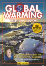 Global Warming: The Rising Storm - Ron Meyer