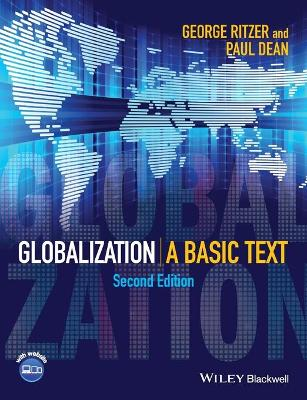 Globalization - a Basic Text 2E - Ritzer, George, and Dean, Paul