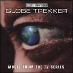 Globe Trekker: Music from the TV Series