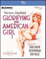 Glorifying the American Girl [Blu-ray]