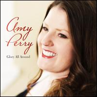 Glory All Around - Amy Perry