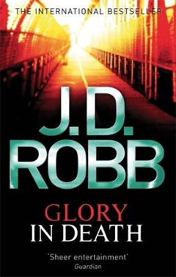 Glory in Death - Robb, J. D.