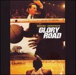 Glory Road [Original Soundtrack]